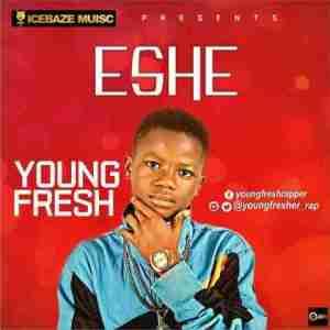 Young Fresh - Eshe